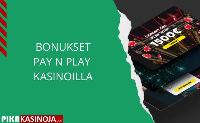 Bonukset Pay N Play